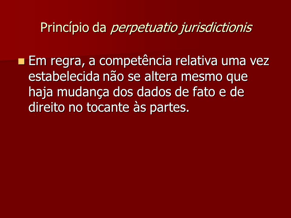 Princípio da perpetuatio jurisdictionis