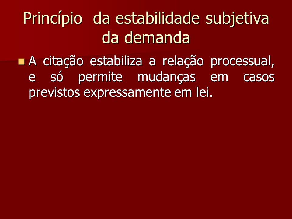 Princípio da estabilidade subjetiva da demanda