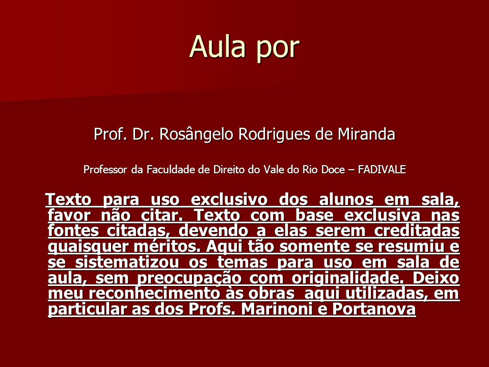 Aula por Prof. Dr. Rosângelo Rodrigues de Miranda