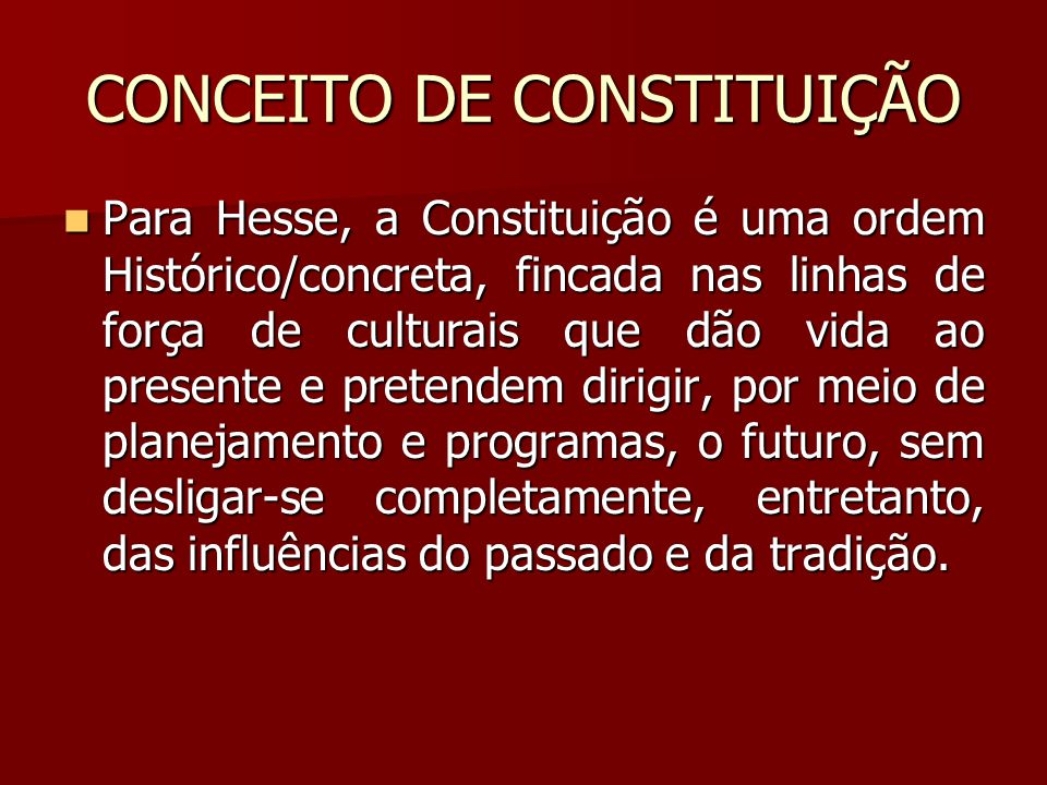 CONCEITO DE CONSTITUIÇÃO