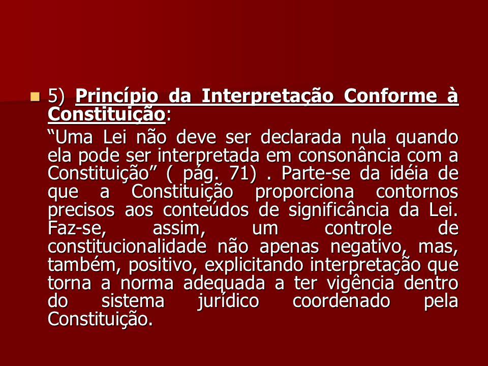 5) Princípio da Interpretação Conforme à Constituição:
