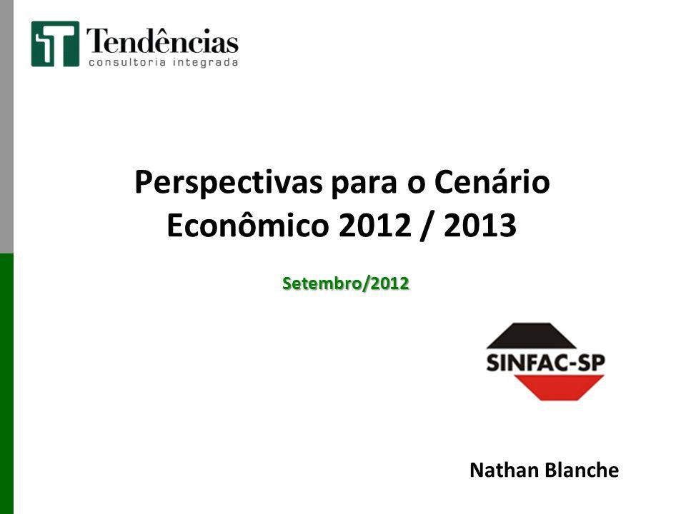 Perspectivas para o Cenário Econômico 2012 / 2013