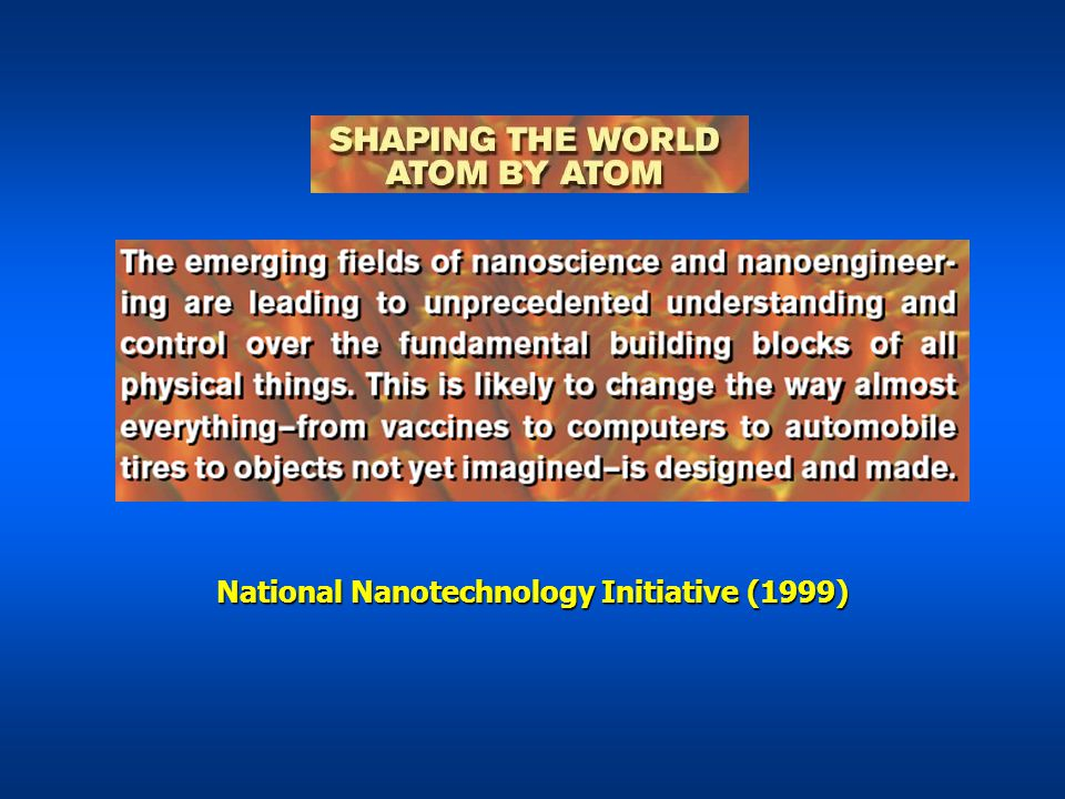 National Nanotechnology Initiative (1999)