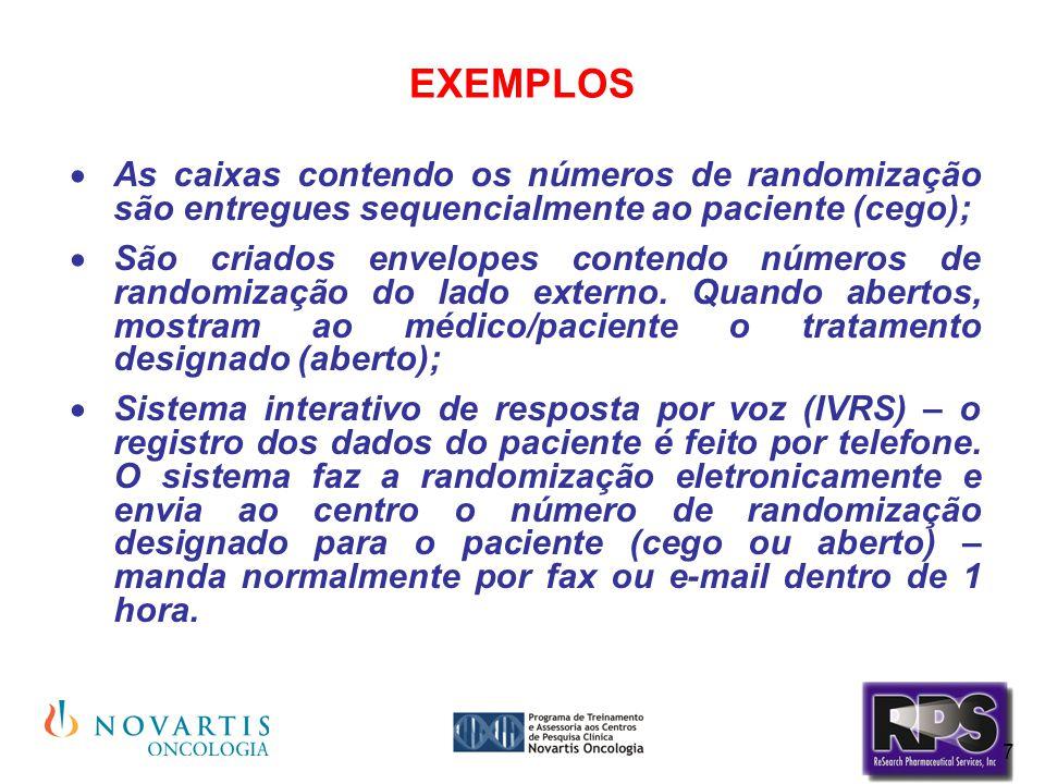 EXEMPLOS As caixas contendo os números de randomização são entregues sequencialmente ao paciente (cego);