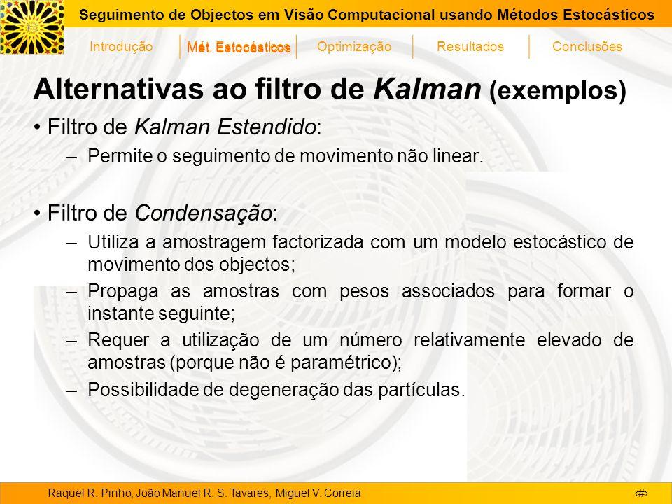 Alternativas ao filtro de Kalman (exemplos)