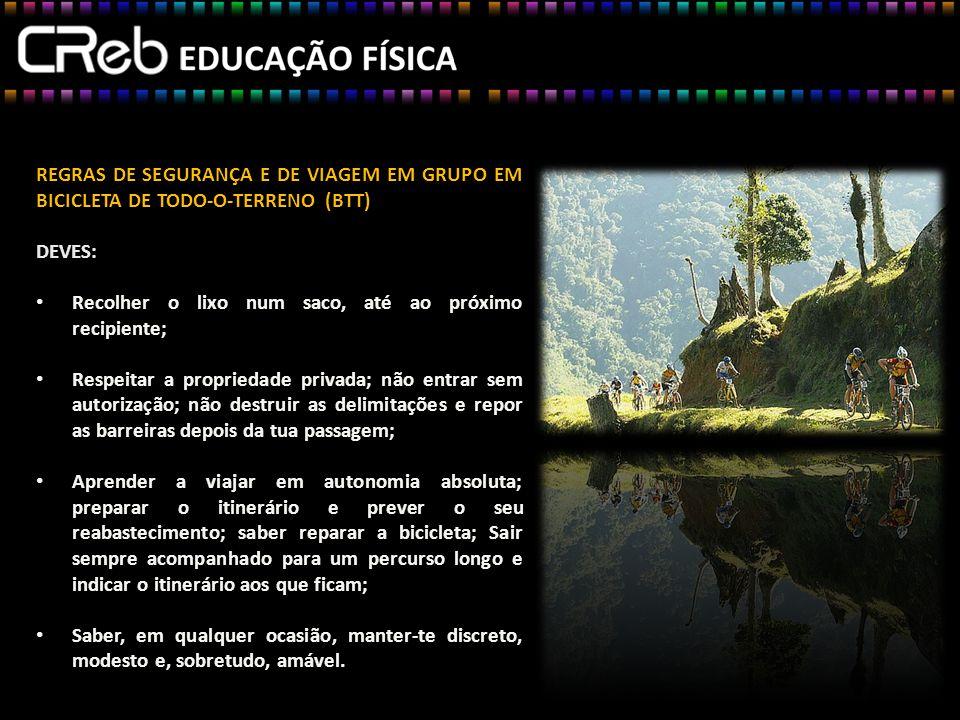 REGRAS DE SEGURANÇA E DE VIAGEM EM GRUPO EM BICICLETA DE TODO-O-TERRENO (BTT)