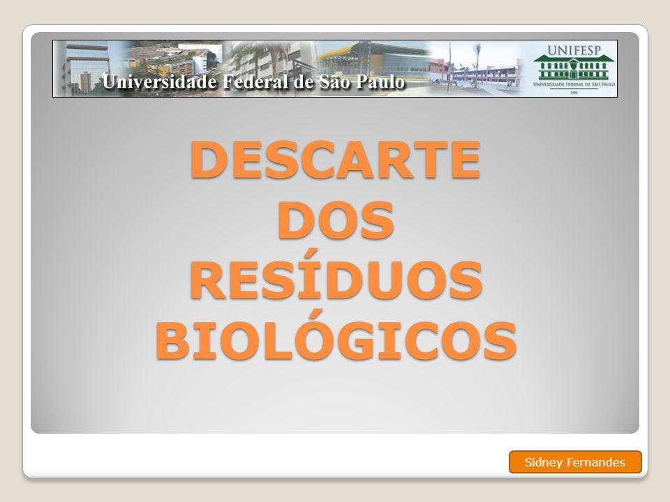DESCARTE DOS RESÍDUOS BIOLÓGICOS