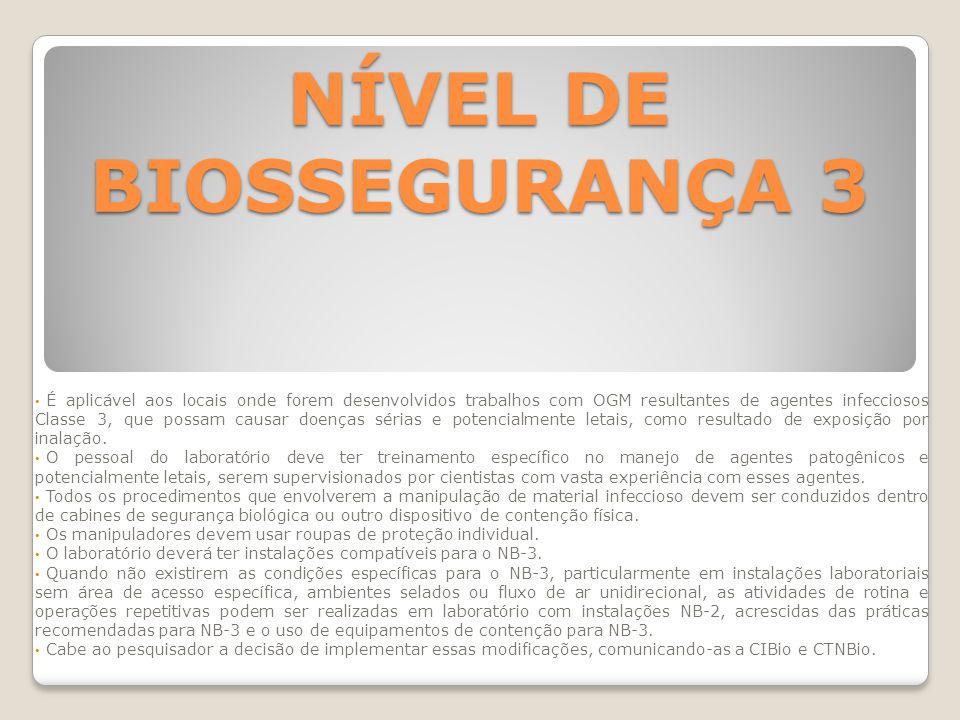 NÍVEL DE BIOSSEGURANÇA 3