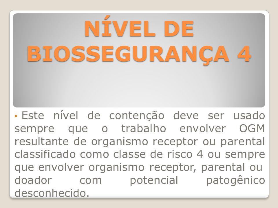 NÍVEL DE BIOSSEGURANÇA 4