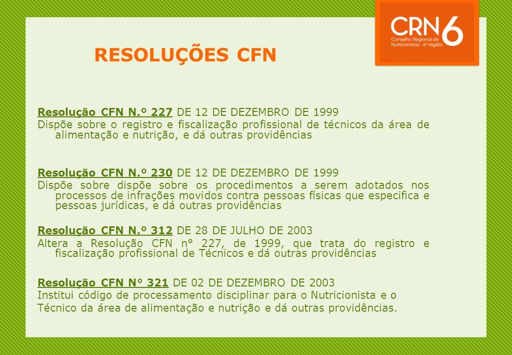 RESOLUÇÕES CFN Resolução CFN N.º 227 DE 12 DE DEZEMBRO DE 1999