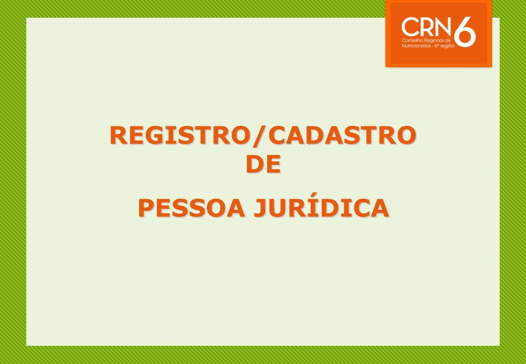 REGISTRO/CADASTRO DE PESSOA JURÍDICA