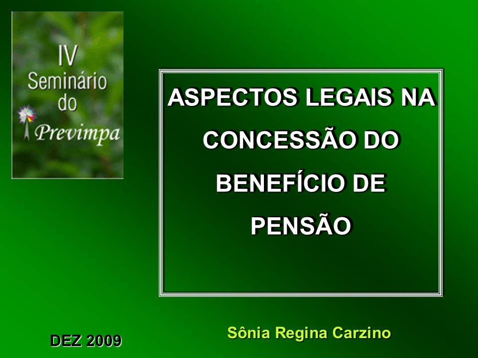 ASPECTOS LEGAIS NA CONCESSÃO DO BENEFÍCIO DE PENSÃO