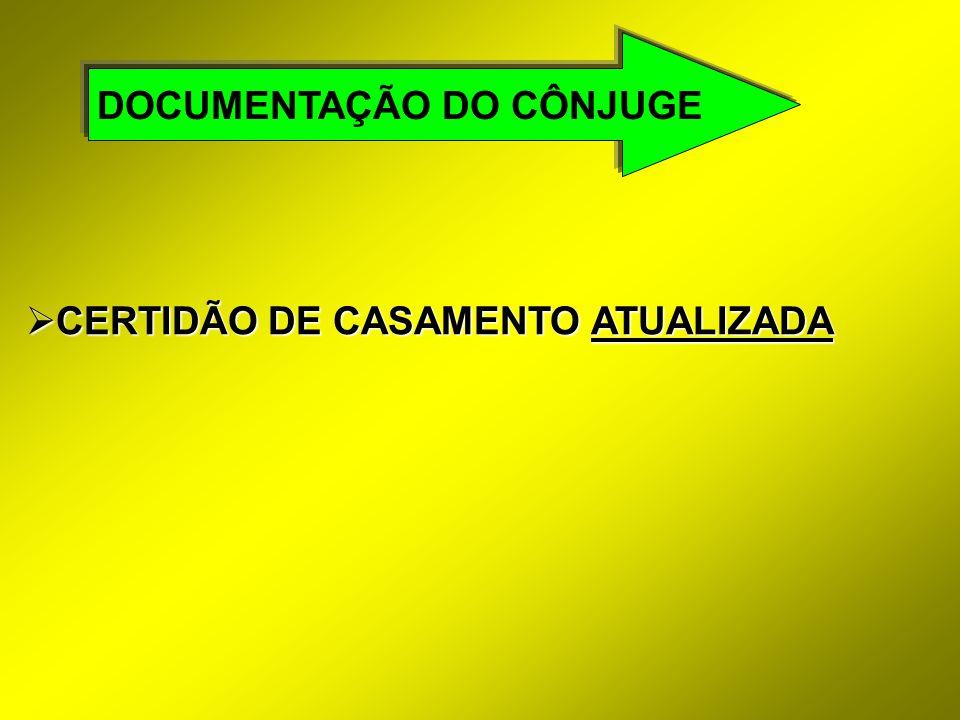 DOCUMENTAÇÃO DO CÔNJUGE