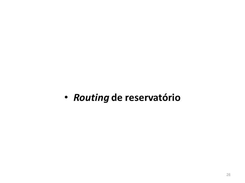 Routing de reservatório