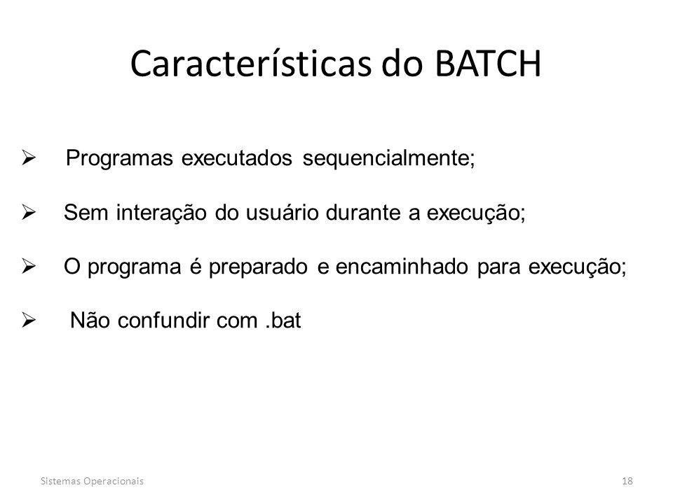 Características do BATCH
