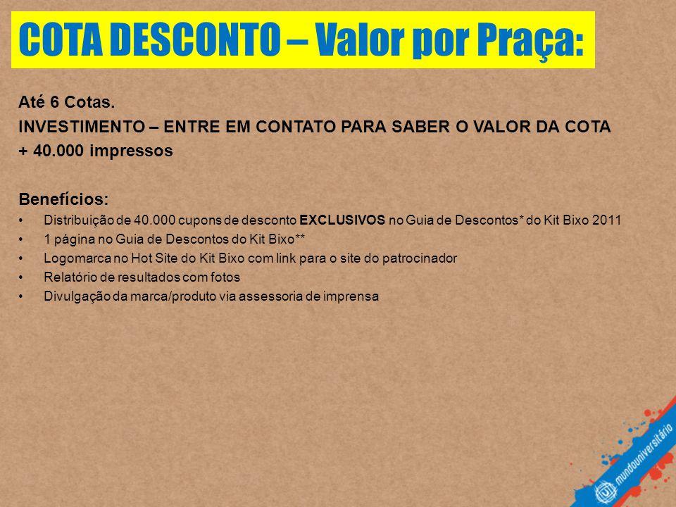COTA DESCONTO – Valor por Praça:
