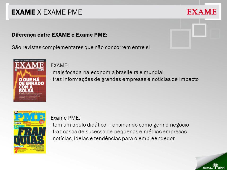 EXAME X EXAME PME Diferença entre EXAME e Exame PME: