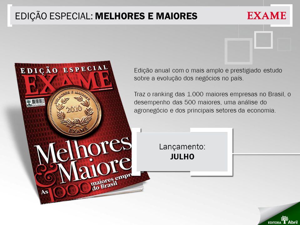 EDIÇÃO ESPECIAL: MELHORES E MAIORES