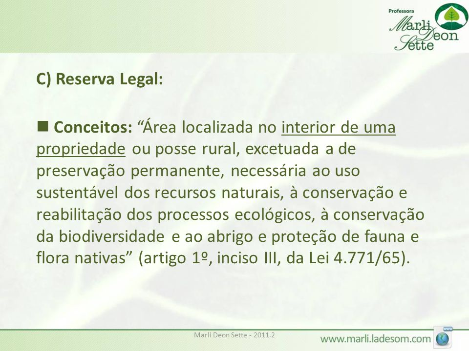 C) Reserva Legal: