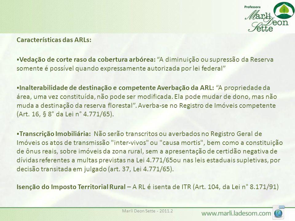 Características das ARLs: