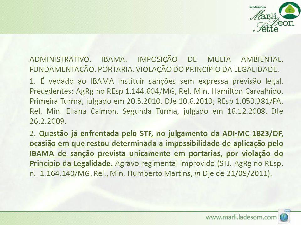 ADMINISTRATIVO. IBAMA. IMPOSIÇÃO DE MULTA AMBIENTAL. FUNDAMENTAÇÃO