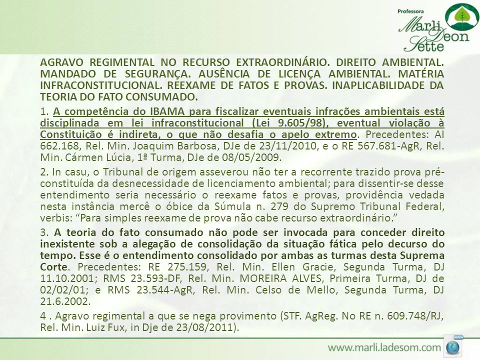 AGRAVO REGIMENTAL NO RECURSO EXTRAORDINÁRIO. DIREITO AMBIENTAL