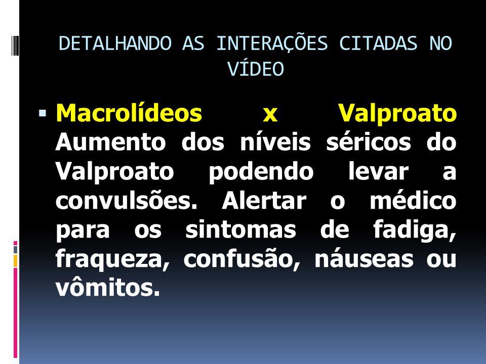 DETALHANDO AS INTERAÇÕES CITADAS NO VÍDEO