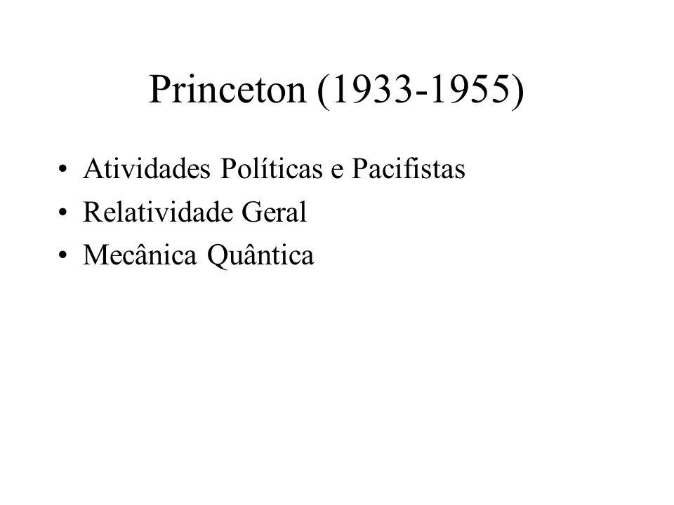 Princeton (1933-1955) Atividades Políticas e Pacifistas