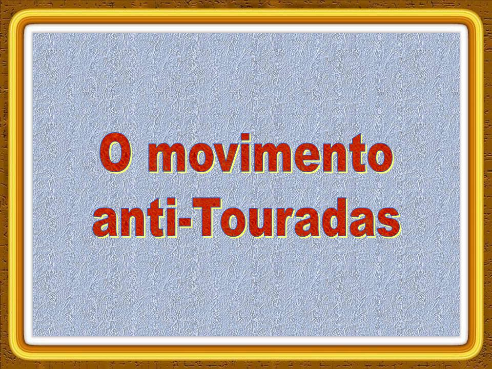O movimento anti-Touradas