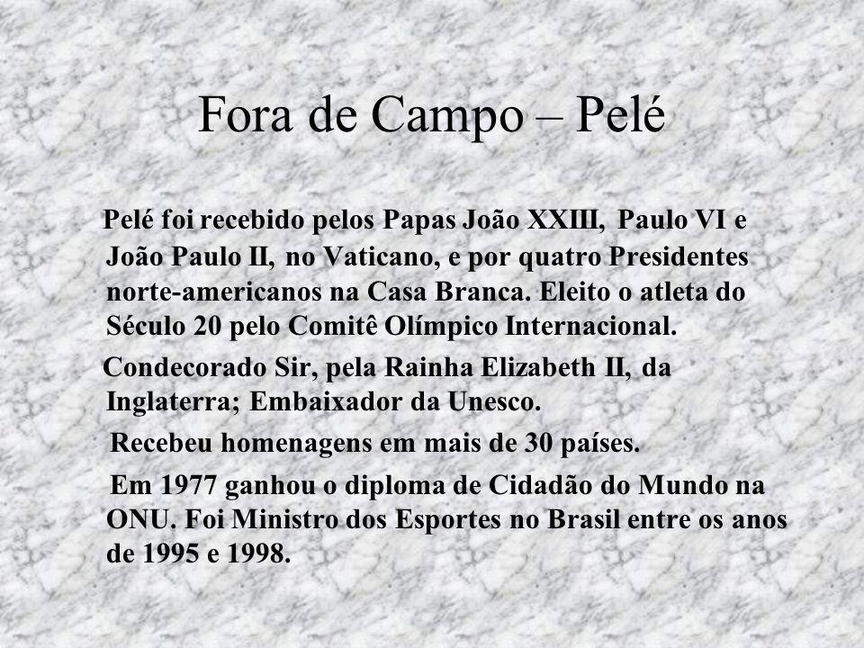 Fora de Campo – Pelé