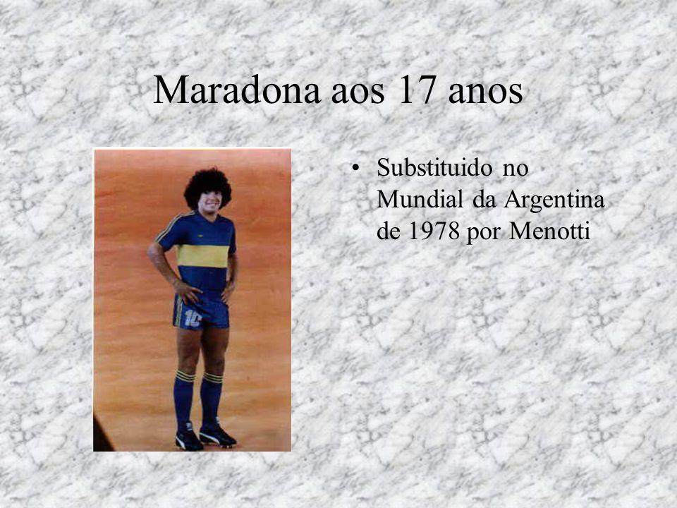 Maradona aos 17 anos Substituido no Mundial da Argentina de 1978 por Menotti