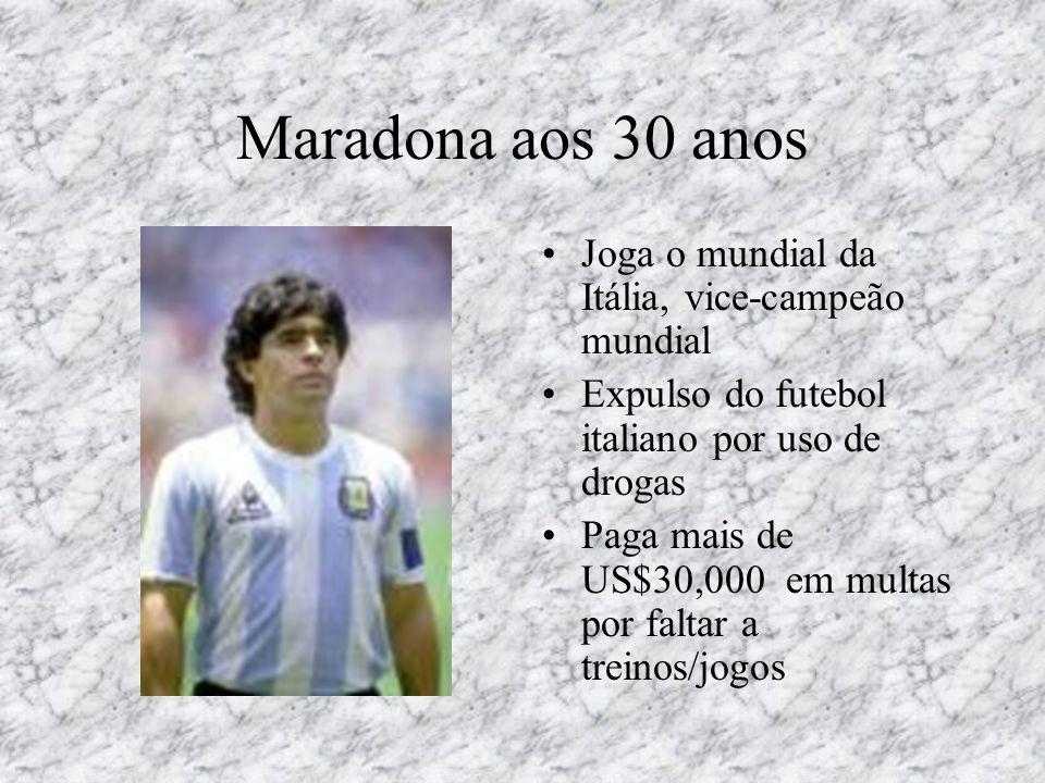 Maradona aos 30 anos Joga o mundial da Itália, vice-campeão mundial