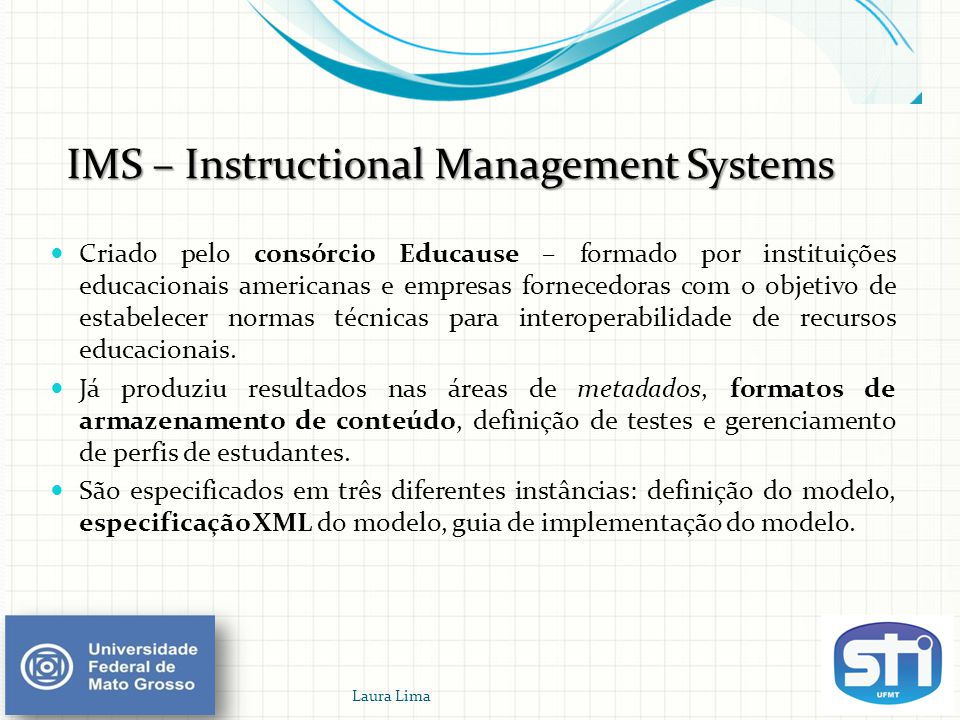 IMS – Instructional Management Systems