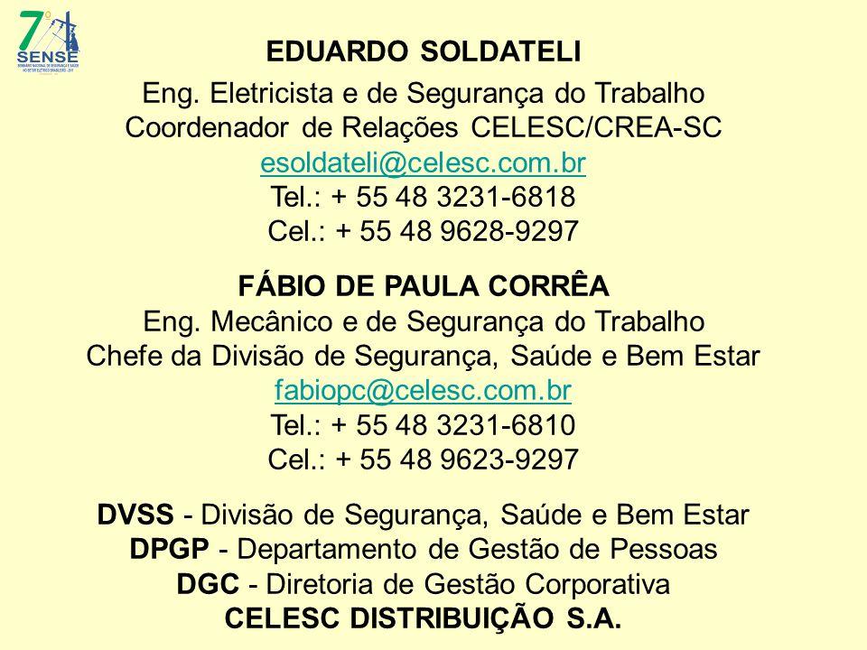 EDUARDO SOLDATELI FÁBIO DE PAULA CORRÊA