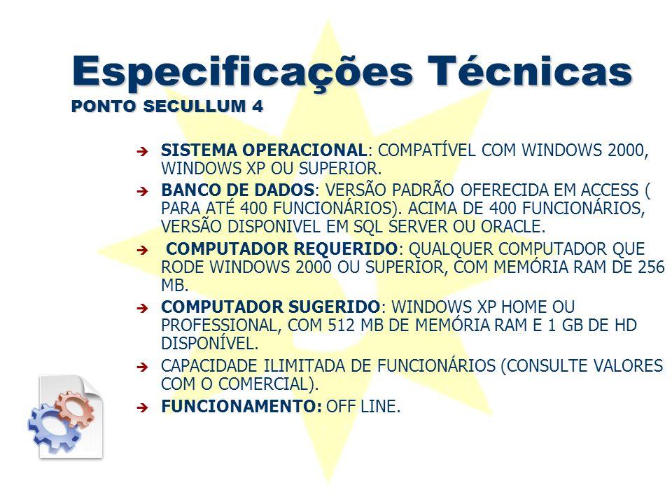 Especificações Técnicas PONTO SECULLUM 4