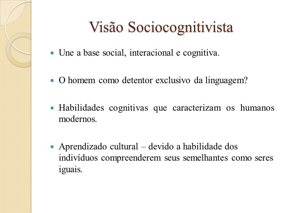 Visão Sociocognitivista