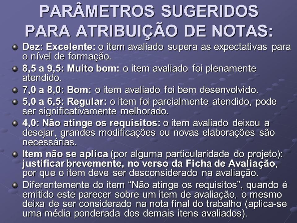 PARÂMETROS SUGERIDOS PARA ATRIBUIÇÃO DE NOTAS: