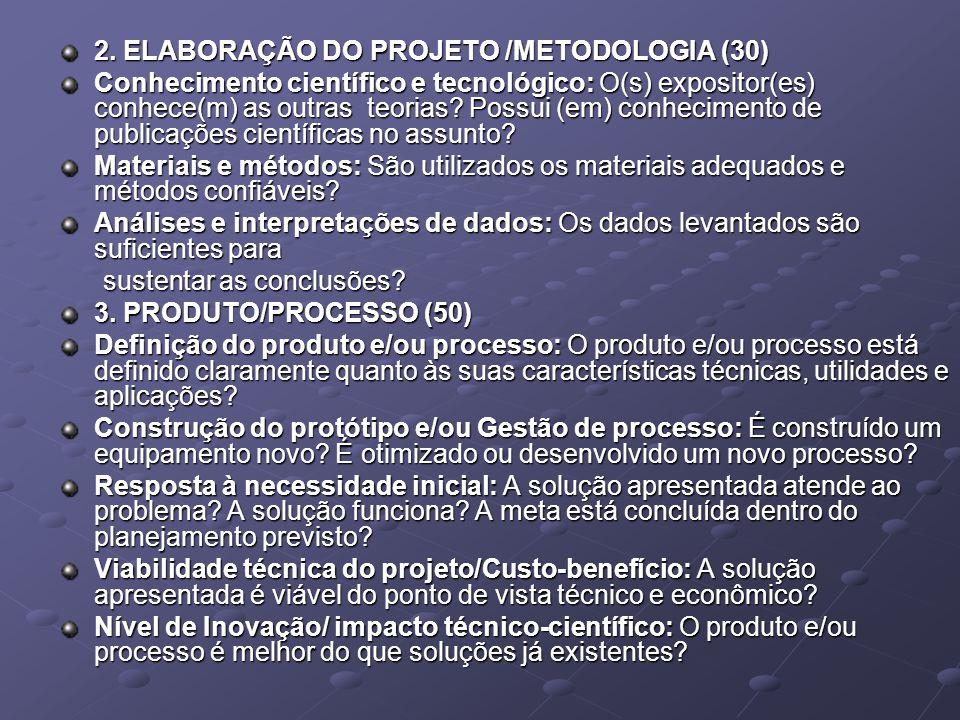 2. ELABORAÇÃO DO PROJETO /METODOLOGIA (30)