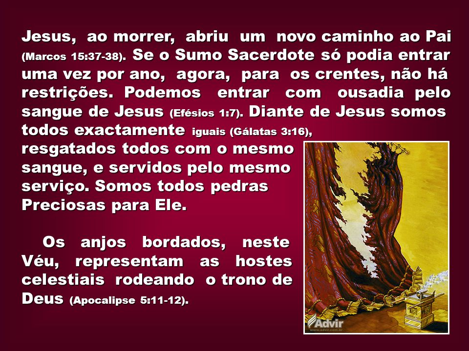 Jesus, ao morrer, abriu um novo caminho ao Pai (Marcos 15:37-38)