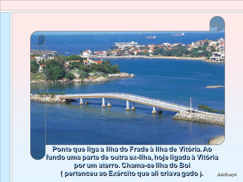 Ponte que liga a Ilha do Frade à Ilha de Vitória