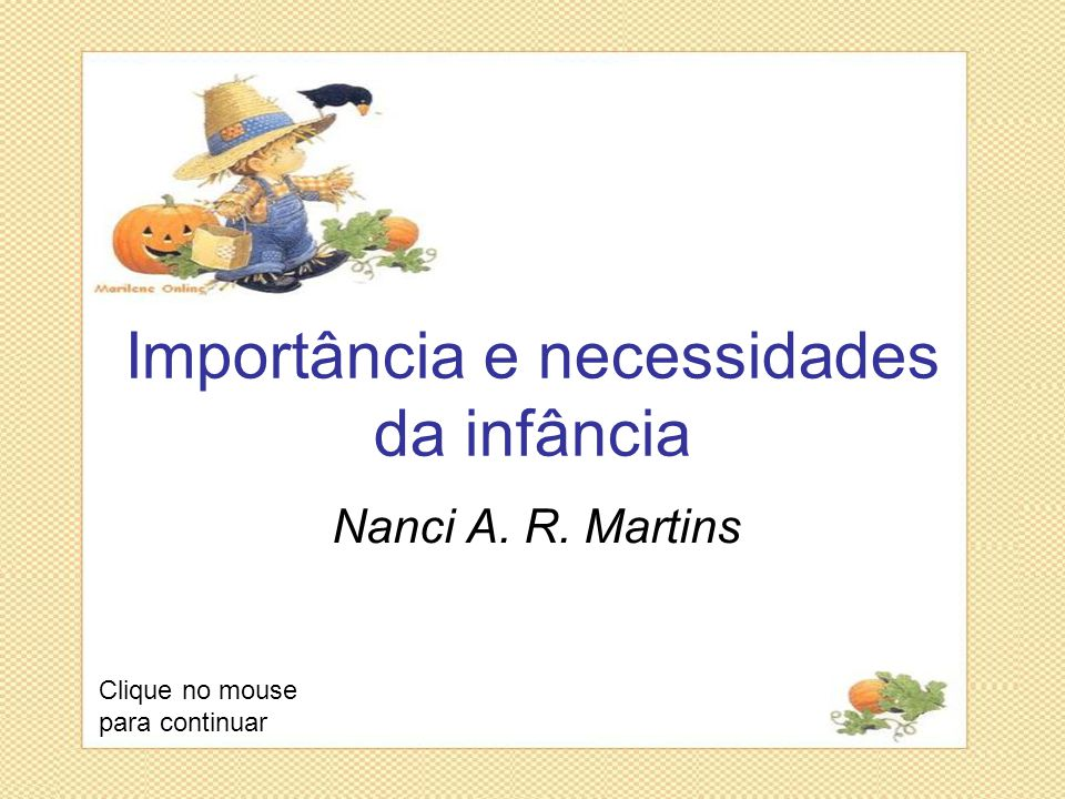 Importância e necessidades da infância