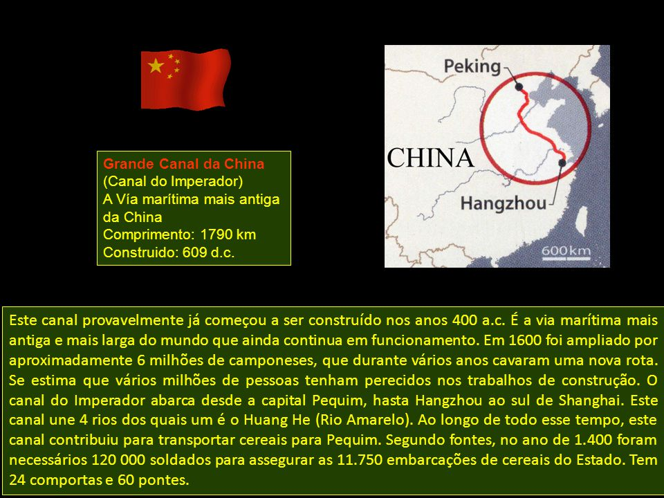 Grande Canal da China (Canal do Imperador) A Vía marítima mais antiga da China