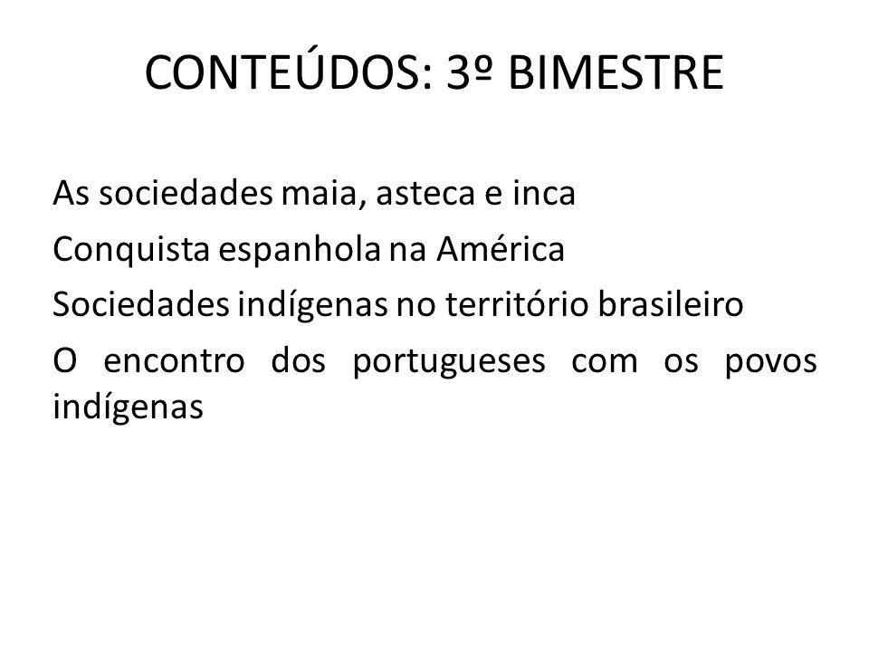 CONTEÚDOS: 3º BIMESTRE