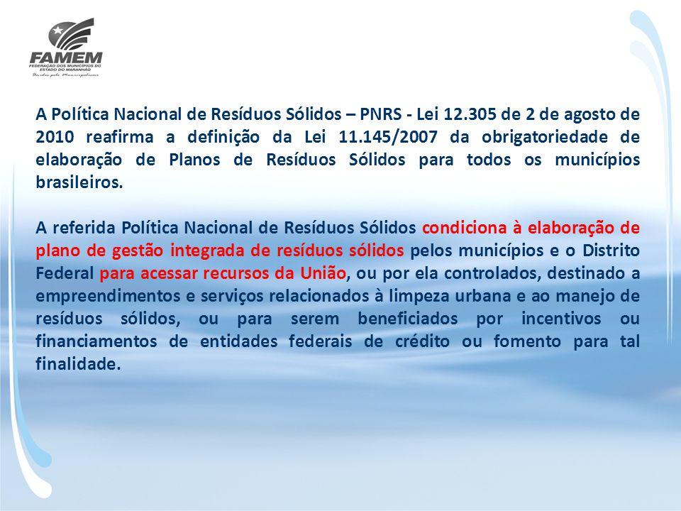 A Política Nacional de Resíduos Sólidos – PNRS - Lei 12