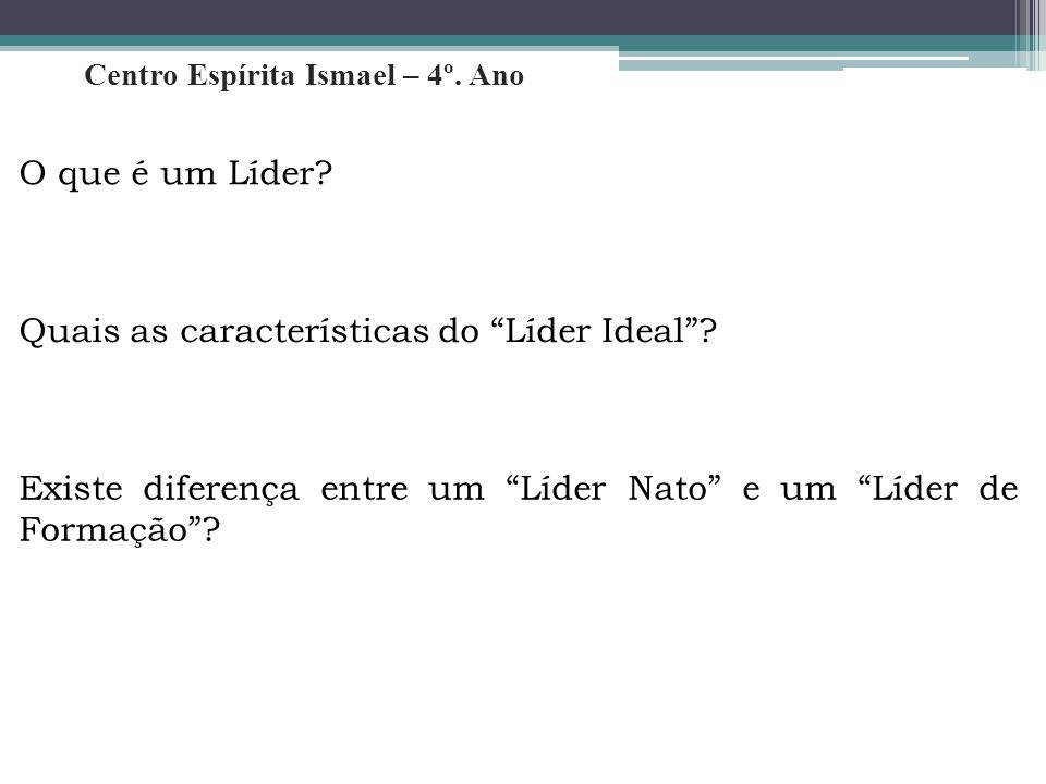 Quais as características do Líder Ideal