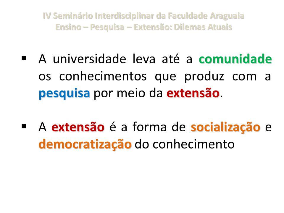 A extensão é a forma de socialização e democratização do conhecimento