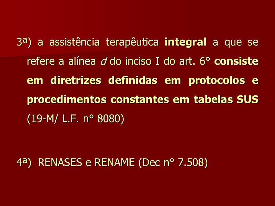 4ª) RENASES e RENAME (Dec n° 7.508)