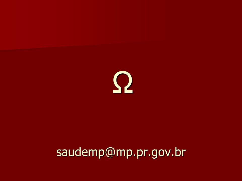 Ω saudemp@mp.pr.gov.br