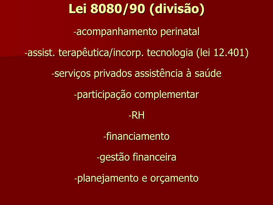 Lei 8080/90 (divisão) acompanhamento perinatal