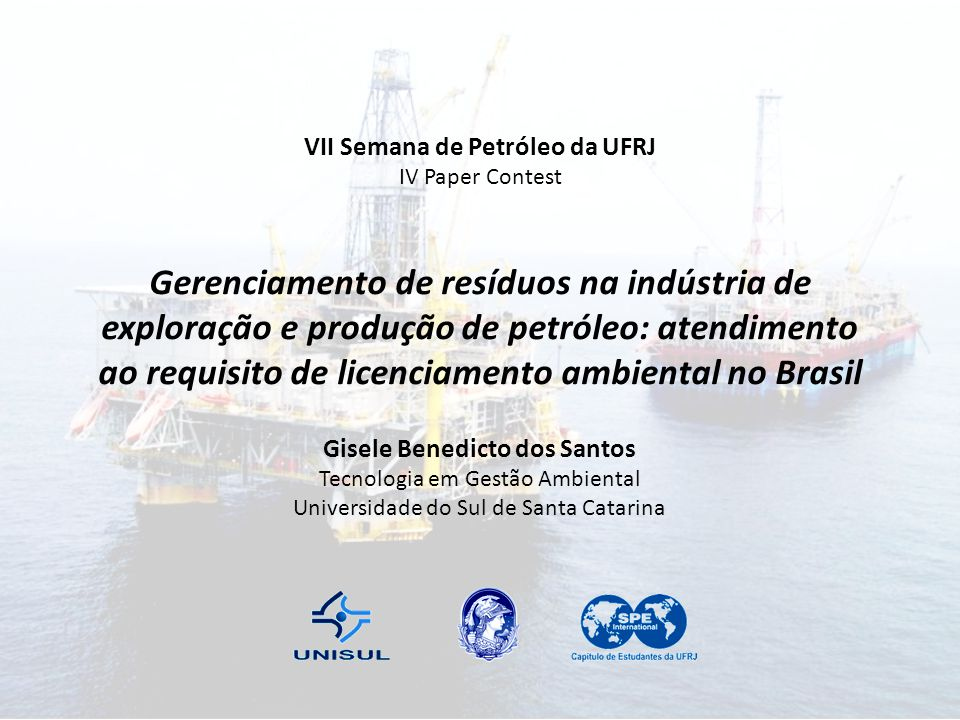 VII Semana de Petróleo da UFRJ Gisele Benedicto dos Santos